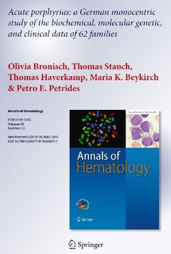 Bronisch O, Stauch T, Haverkamp T, Beykirch MK, Petrides PE. Acute porphyrias: a German monocentric study of the biochemical, molecular genetic, and clinical data of 62 families. Ann Hematol (2019) 98:2683-2691